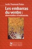 Lucile Poumarat-Pralus - Les embarras du ventre : alimentation et traitements.