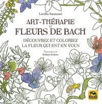 Lucilla Satanassi - Art-thérapie et fleurs de Bach - Découvrez et coloriez la fleur qui est en vous.