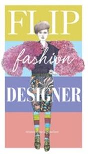 Lucille Clerc - Flip Fashion Designer.