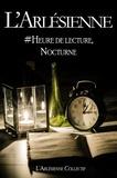 Lucille Cottin et Stéphane Monnot - Heure de lecture, Nocturne - Recueil de nouvelles collectif.
