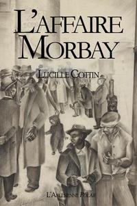 Lucille Cottin - L'affaire Morbay - Novella policière.