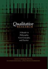 Lucinda Carspecken et Barbara Dennis - Qualitative Research - A Reader in Philosophy, Core Concepts, and Practice.