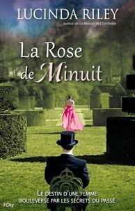 Lucinda Riley - La Rose de Minuit.
