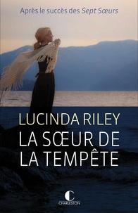 Lucinda Riley - Les sept soeurs Tome 2 : Ally - La soeur de la tempête.