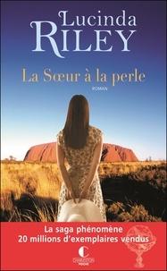 Lucinda Riley - Les sept soeurs Tome 4 : La soeur à la perle - Célaéno.