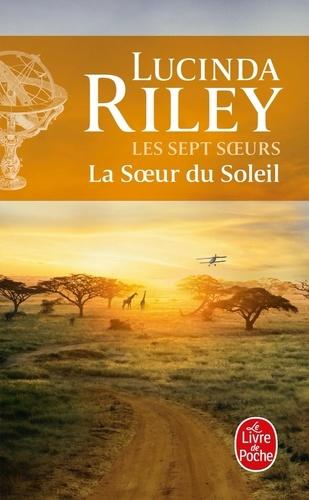 Lucinda Riley - Les sept soeurs Tome 6 : La Soeur du soleil.