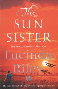 Lucinda Riley - The Seven Sisters Tome 6 : The Sun Sister.