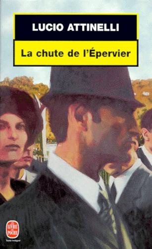 Lucio Attinelli - La chute de l'Épervier.