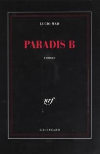 Lucio Mad - Paradis B.