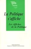 LUCIOLE - La Politique s'affiche - Les affiches de la politique.