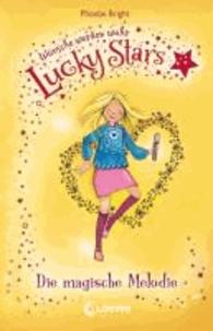 Lucky Stars 03. Die magische Melodie.