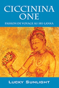 Lucky Sunlight - Ciccinina One - Passion de voyage au Sri Lanka.
