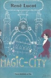 Lucot - Magic-City.