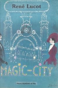 Lucot - Magic-City.
