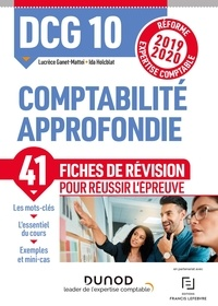 Lucrèce Ganet-Mattei et Ida Holcblat - DCG 10 Comptabilité approfondie - Fiches de révision.