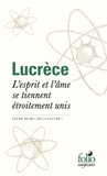 Lucrèce - L'esprit et l'âme se tiennent étroitement unis - «De la nature», livre III.