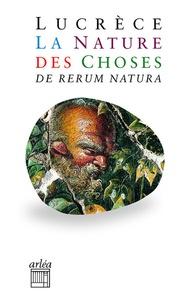 Lucrèce - La nature des choses - De rerum natura.