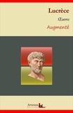 Lucrèce Lucrèce - Lucrèce : Oeuvres majeures et annexes (annotées, illustrées) - De la nature des choses (les 6 livres), Critiques, Analyses.