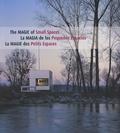 Lucrecia Alvarez et Cristina Paredes - La magie des petits espaces - Edition français-anglais-espagnol.