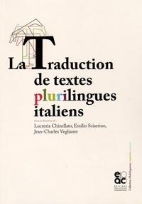 Lucrezia Chinellato et Emilio Sciarrino - La traduction de textes plurilingues italiens.