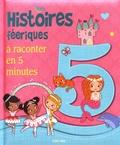 Lucy Barnard et Louise Anglicas - Histoires féeriques à raconter en 5 minutes.