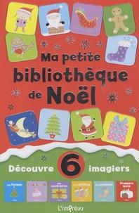 Lucy Barnard - Ma petite bibliothèque de Noël - Découvre 6 imagiers : Les formes ; Les couleurs ; Les contraires ; Les chiffres ; Les animaux ; Premiers mots.