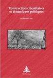 Lucy Baugnet et  Collectif - Constructions identitaires et dynamiques politiques.