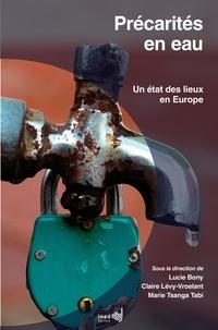 Lucy Bony et Claire Lévy-Vroelant - Précarités en eau - Un état des lieux en Europe.