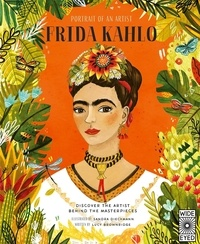 Lucy Brownridge - Portrait of an artist Frida Kahlo.