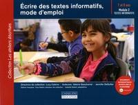Lucy Calkins et Valerie Geschwind - Ecrire des textes informatifs, mode d'emploi - Module 2 : textes informatis 7 et 8 ans.