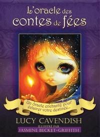 L'oracle des contes de fées- Un oracle enchanté pour éclairer votre destinée. Contient 1 livre et 44 cartes - Lucy Cavendish  