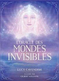 Lucy Cavendish et Gilbert William - L'oracle des mondes invisibles - Avec un livre d'accompagnement.