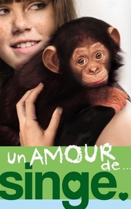Lucy Courtenay - Un amour de... 2 - Un amour de singe.