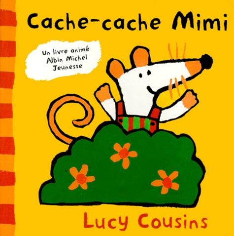 Lucy Cousins - Cache-cache Mimi.