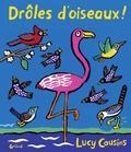Lucy Cousins - Drôles d'oiseaux !.