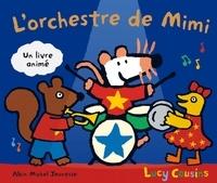 Lucy Cousins - L'orchestre de Mimi.