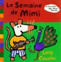 Lucy Cousins - La semaine de Mimi.