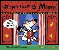 Lucy Cousins - Le spectacle de Mimi.