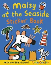 Lucy Cousins - Maisy at the Seaside - Sticker Book.