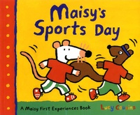 Lucy Cousins - Maisy's Sports Day.
