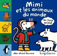 Lucy Cousins - Mimi et les animaux du monde.