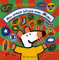 Lucy Cousins - Mon imagier bilingue avec Mimi.