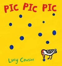 Lucy Cousins - Pic pic pic.