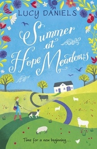 Lucy Daniels - Summer at Hope Meadows - the perfect feel-good summer read.