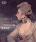 Lucy Davis et Mark Hallett - Joshua Reynolds - Experiments in Paint.