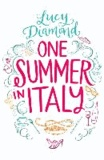 Lucy Diamond - One Summer in Italy.