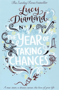 Lucy Diamond - The Year of Taking Chances.
