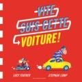 Lucy Feather et Stephan Lomp - Vite suis cette voiture !.
