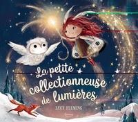 Lucy Fleming - La petite collectionneuse de lumières.