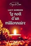 Lucy Gordon - Le Noël d'un milliardaire.